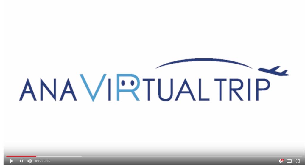 ANA VIRTUAL TRIP 動画